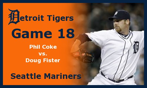 Post image for Game 2011.18: Tigers at Mariners