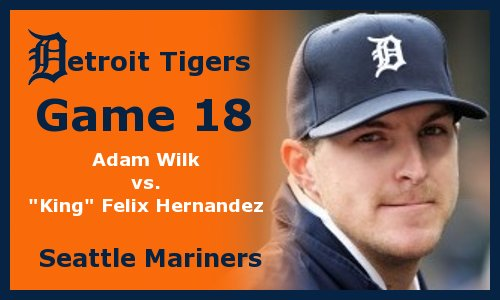 Post image for Game 2012.18: Mariners at Tigers
