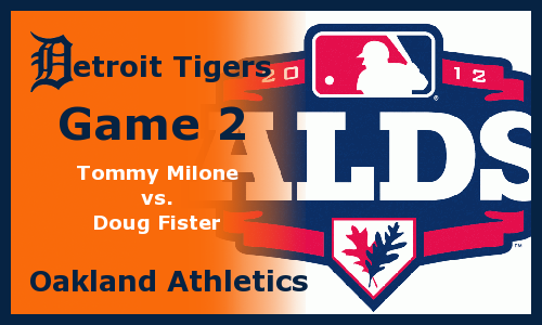 Post image for Game 2012 Playoffs.2: A's at Tigers