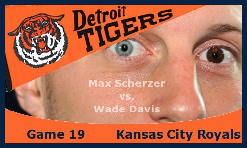 Post image for Game 2013.19: Royals at Tigers