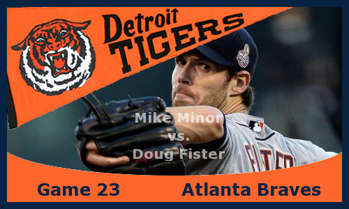 Post image for Game 2013.23: Braves at Tigers