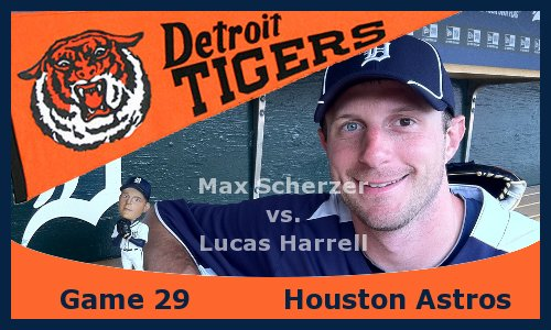 Post image for Game 2013.29: Tigers at Astros