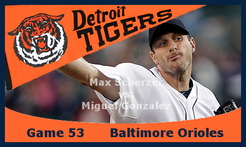 Post image for Game 2013.53: Tigers at Orioles
