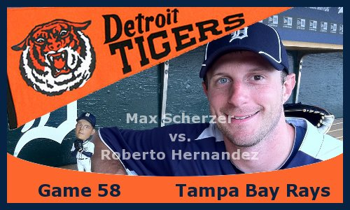 Post image for Game 2013.58: Rays at Tigers